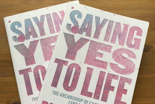 Saying Yes To Life This Lent